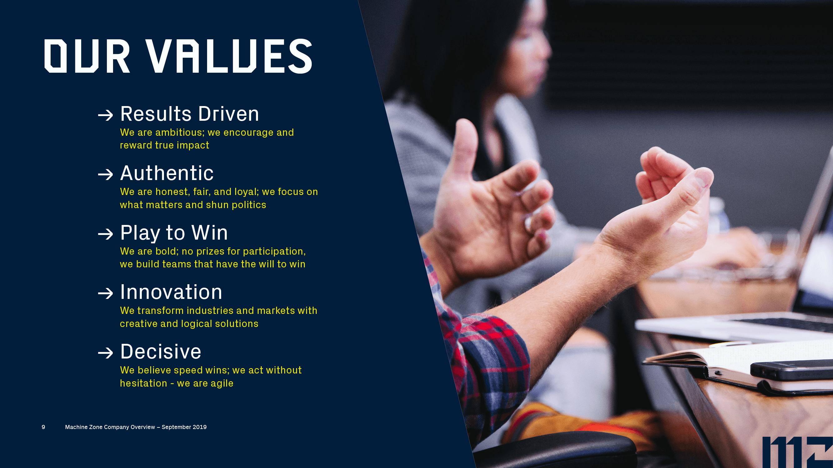 Machine Zone values